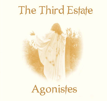 Third Estate-Agonistes